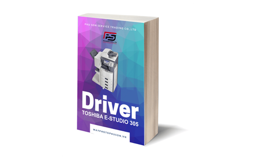 Download driver Máy Photocopy Toshiba e-Studio 305