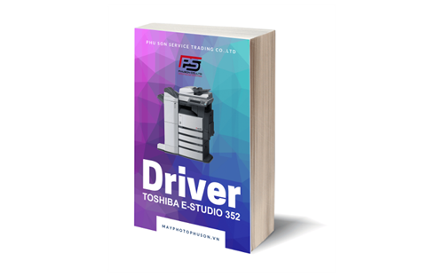 Download driver Máy Photocopy Toshiba e-Studio 352