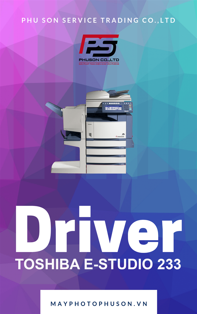 Download driver Máy Photocopy Toshiba e-Studio 233