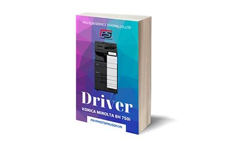 Download driver Máy Photocopy Konica Minolta Bizhub 750i
