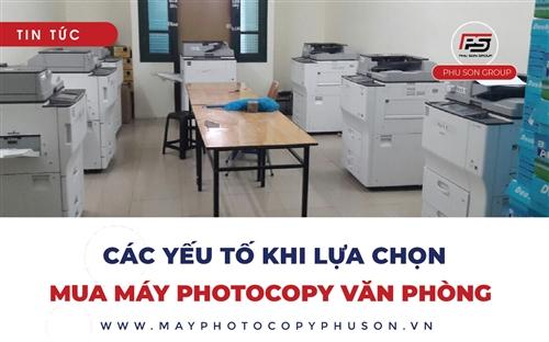 Các yếu tố quyết định khi lựa chọn mua máy photocopy văn phòng
