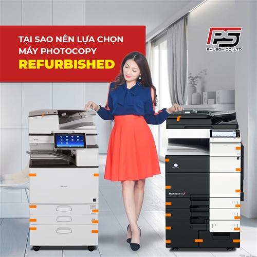 Tại sao nên lựa chọn mua máy photocopy Refurbished