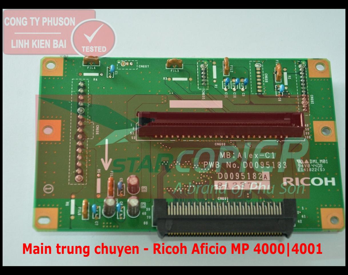 Main trung chuyển Ricoh Aficio MP 4000/4001