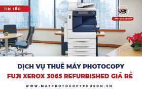 Cho thuê máy photocopy Fuji Xerox DocuCentre IV 3065 Refurbished
