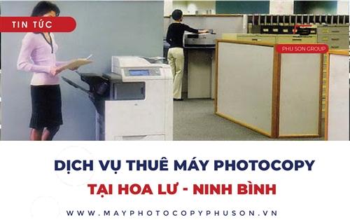 Dịch vụ cho thuê máy photocopy tại Hoa Lư, Ninh Bình uy tín