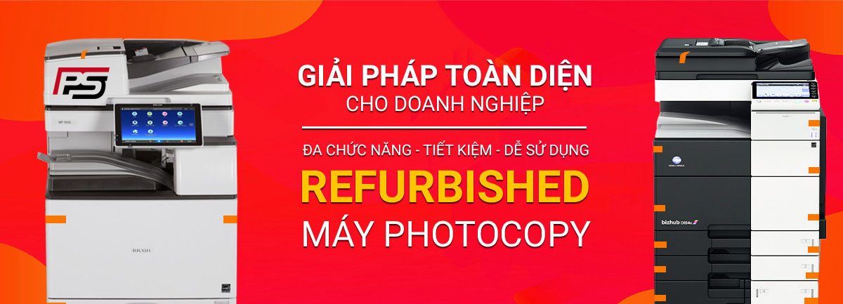 Máy Photocopy Refurbished - Giải pháp tối ưu