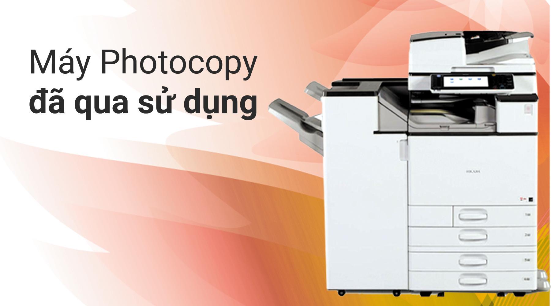 Máy Photocopy đã qua sử dụng nhập khẩu